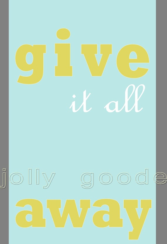 Give it All Away Poster Deuce
