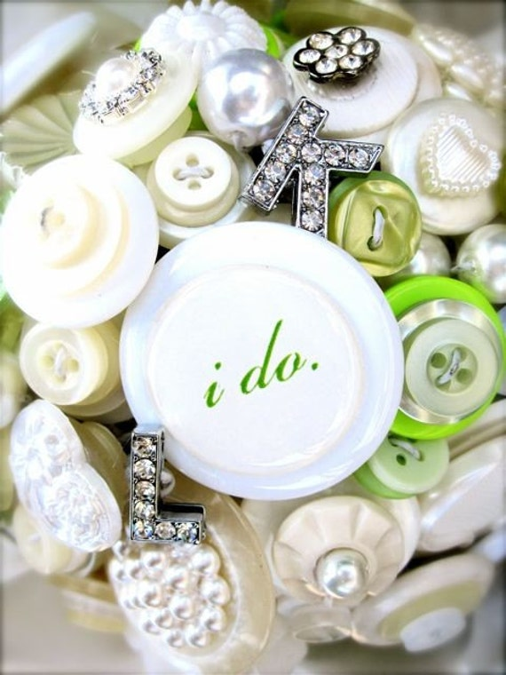 Wedding/Bridal Button Bouquet - I do 'plus - rhinestone letter upgrade' OOAK