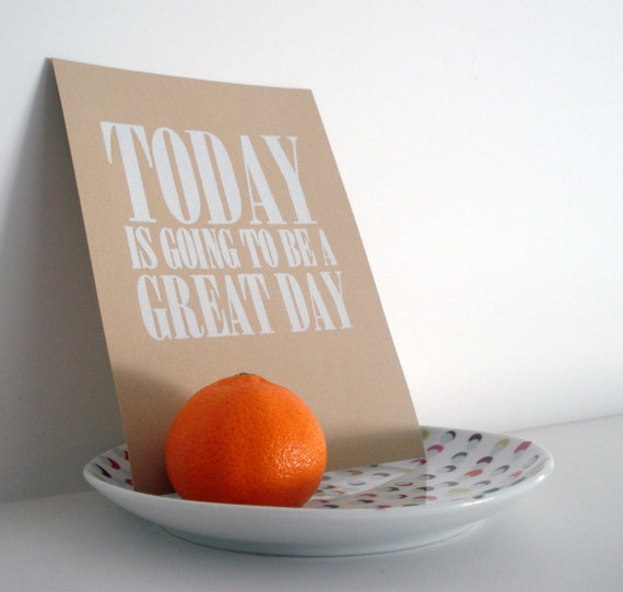 today is going to be a great day mini print - white