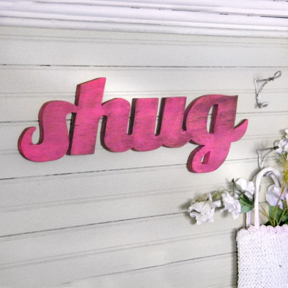 Shug for you Sweetie Pink Southern Wooden Sign
