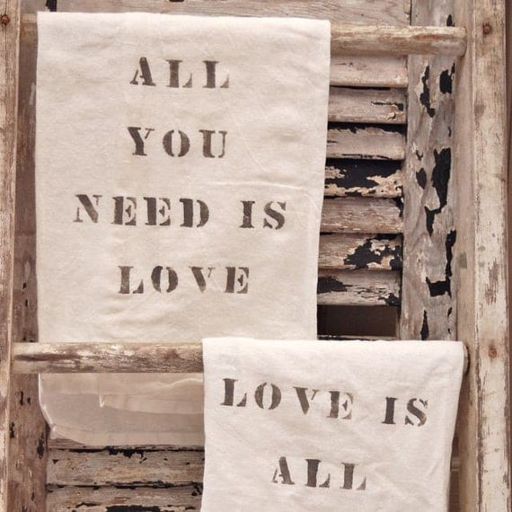 All You Need Is Love Flour Sack Towel Set