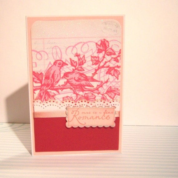 Ours is a Fine Romance Pink Love Handmade Greeting Card