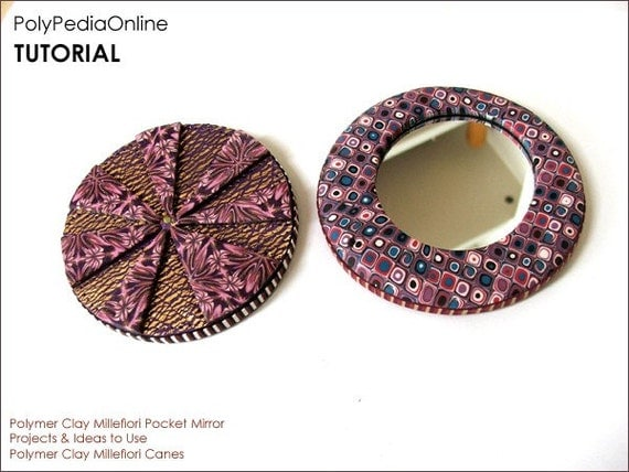 NEW PolyPedia E-Book Vol 23 - Polymer Clay Pocket Mirror Project - The Millefiori Celebration - 15 pages Step-by-Step Instructions TUTORIAL by Iris Mishly