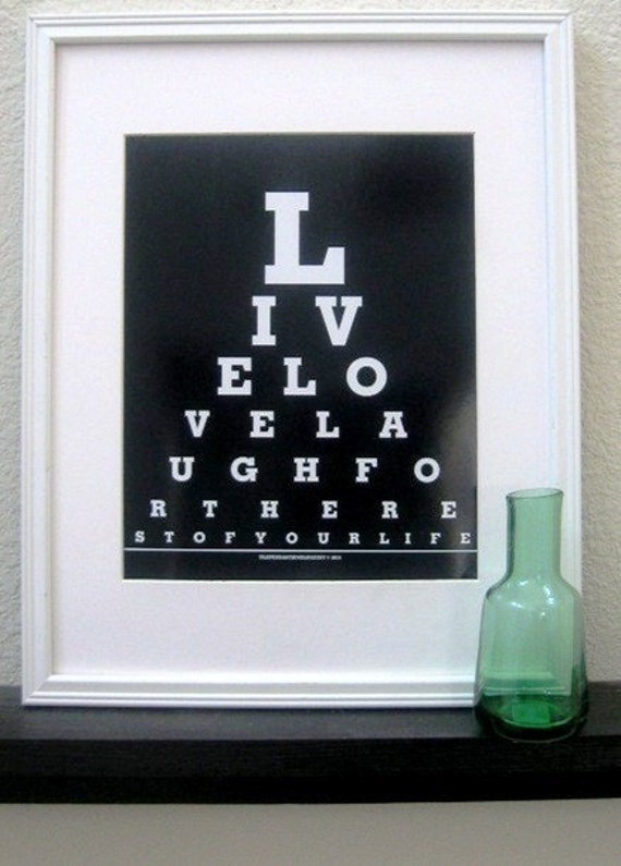 Live, Love, Laugh (Eye Chart prints)-