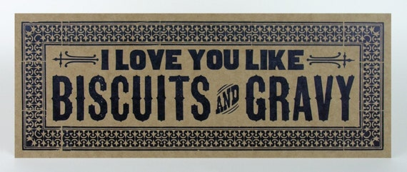I Love You Like BISCUITS and GRAVY Oversize Postcard Hand Printed Letterpress