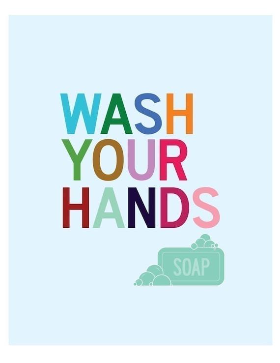 Wash Your Hands - 8 x 10 bathroom art print