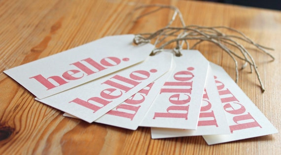 Hand Stamped Gift tags - Hello , Any Occasion