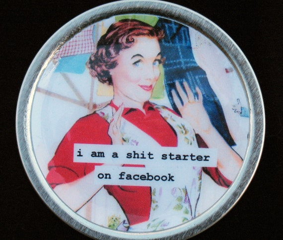 facebook shit starter retro image funny Magnet from Upcycled Tin Can Lid