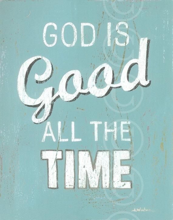 God Is Good All The Time - Aqua art print