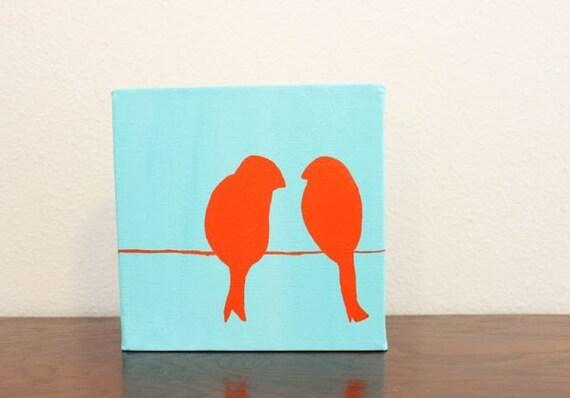 "Tweet-Tweet-- Original Acrylic Painting on 6x6 ""Cutie"" Canvas"