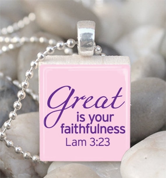 Great Is Your Faithfulness Lam 3:23 Scrabble Tile Pendant With Ball Chain 1444