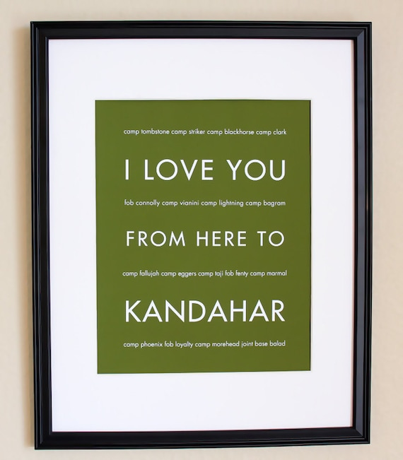 I Love You From Here To Kandahar, Fine Art Print, 8x10