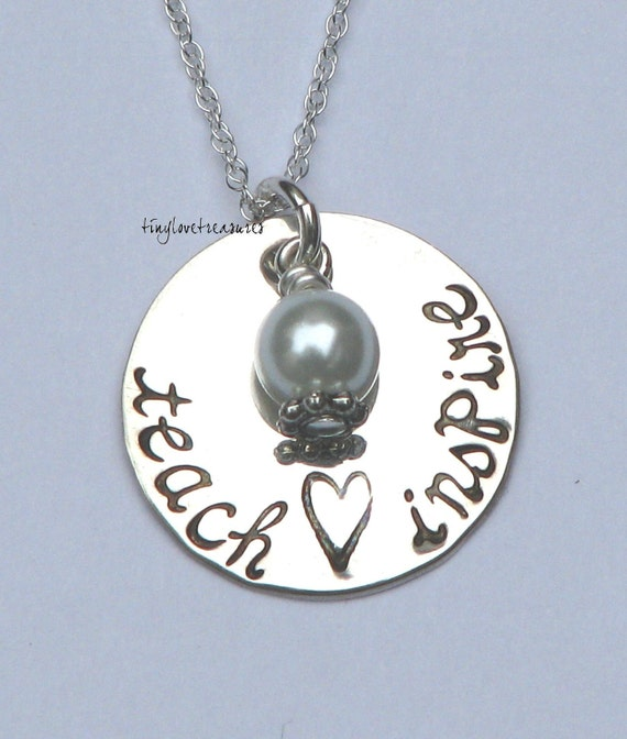 Teacher Appreciation, Teach - Inspire Hand Stamped Sterling Silver necklace
