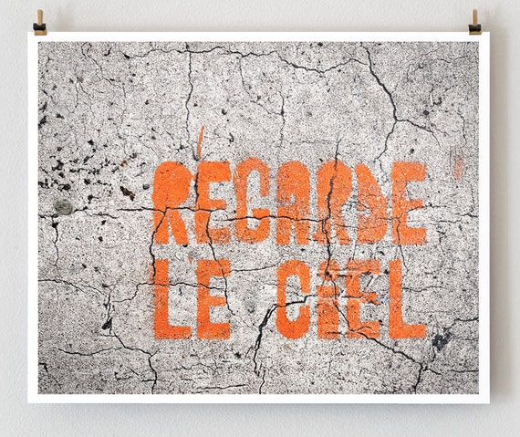 Regarde le Ciel - Paris Graffiti Art - Fine Art Photograph