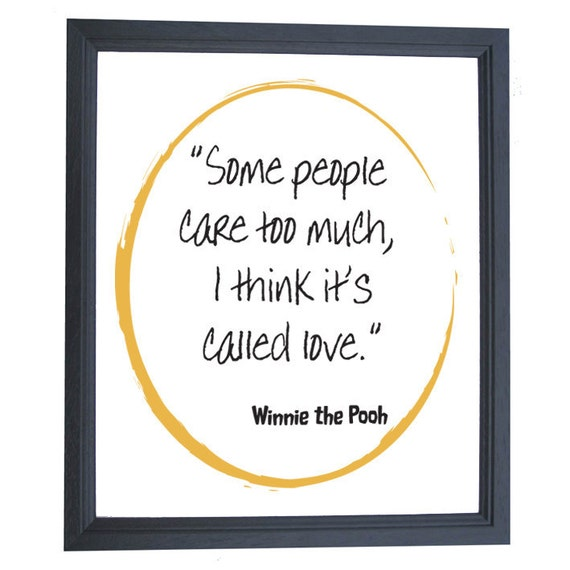 Winnie the Pooh I think it's called Love Quote A4 Print