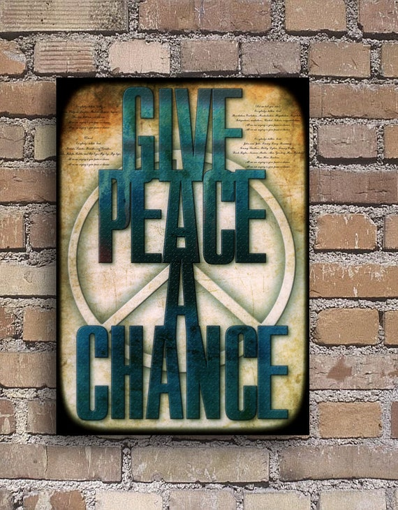 Give Peace a Chance Typography Poster Print canvas John Lennon quote phrase words   powerful  Message  gift family home  Decor