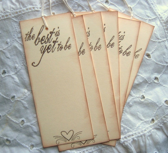 The Best is yet to be - Vintage inspired hang tags, wedding, romance, love