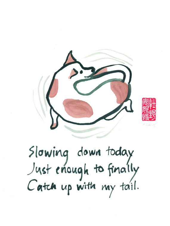 Zen humor dog print - 11x14 - Catching up with my tail - for dog lovers - haiku and sumi ink painting