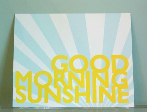 8x10 Good Morning Sunshine Print