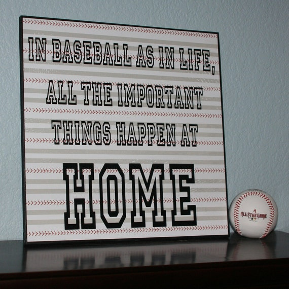 Baseball Life Quote Home Sign