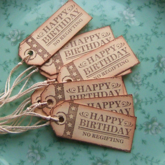 Happy Birthday No Regifting Vintage Inspired Hang Tags