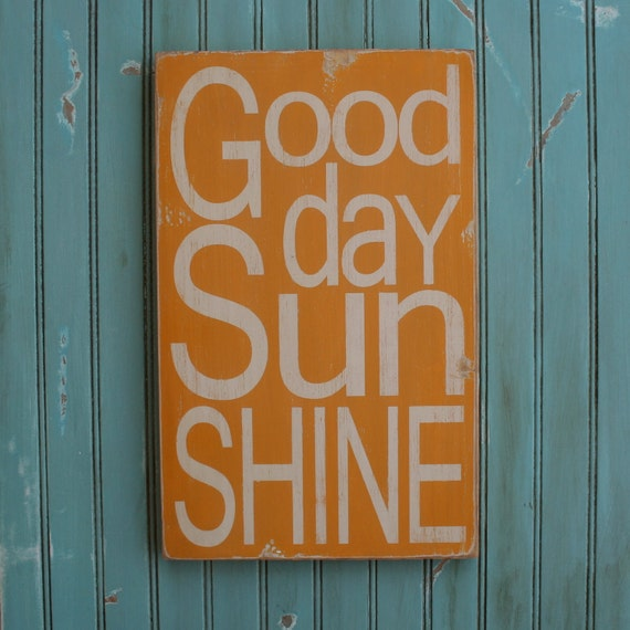 Good Day Sunshine Sign Typography Word Art in Golden Yellow