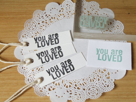 You are loved clear stamp