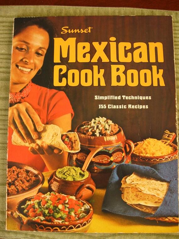 vintage 1980 sunset mexican cookbook