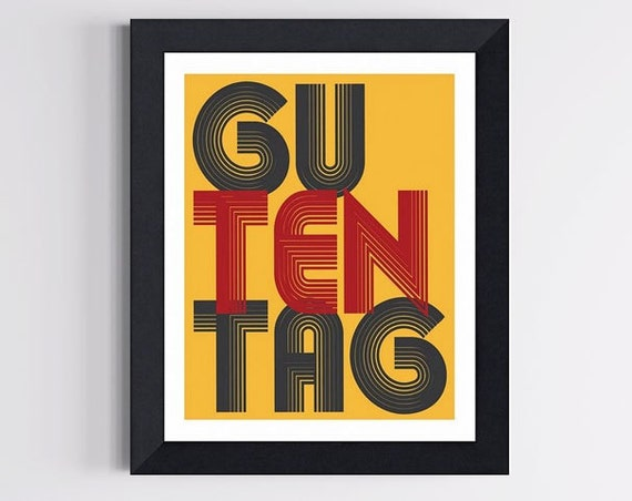 German Hello Art Print - Guten Tag, Good Day 8 X 10