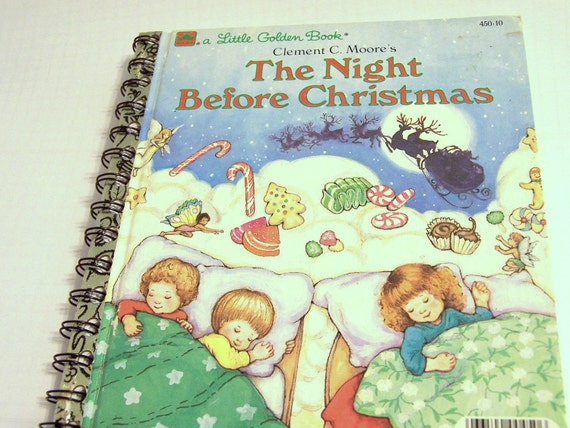 Upcycled Golden Book Notebook Upcycled The Night Before Christmas Notebook Childrens Book:  The Night Before Christmas by Clement C. Moore