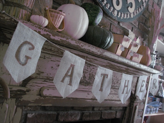 GATHER Burlap Banner / Pennant