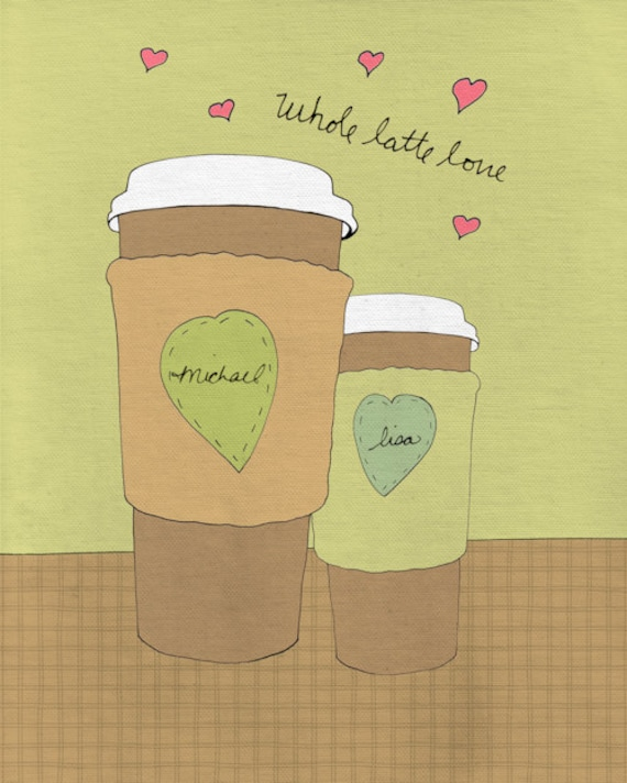 Custom Wedding Anniversary Art Print - Whole Latte Love - 8 x 10 Romantic Illustration Print