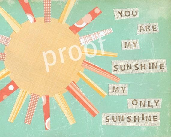 You Are My Sunshine 8x10 inspirational print