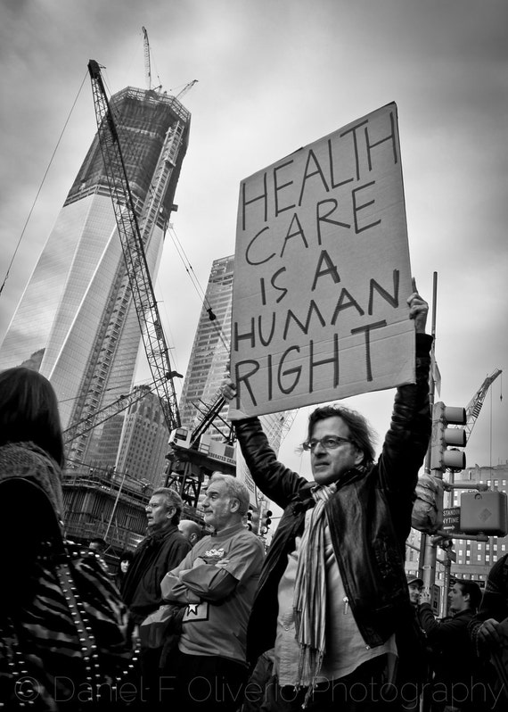 Occupy Wall St - Healthcare is a Human Right - 5x7 - CHOOSE A COLOR: Black & White, Warm Aged, Antique, Cold Tone or Indigo