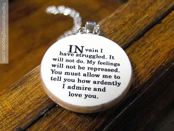 "Mr Darcy ""In Vain I Have Struggled"" Pride and Prejudice Quote Necklace"