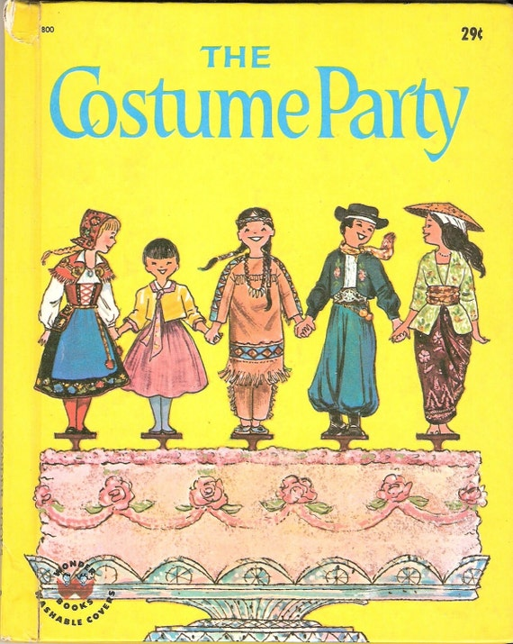 Vintage Children's THE COSTUME PARTY Wonder Book Illustrated by Janet & Alex D'Amato 1962