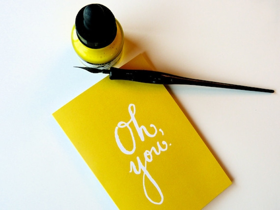 Lemon Lime Greeting Card- Oh, you - printed on 100% recycled paper - 4.25x5.5 (folded card) with matching white envelope