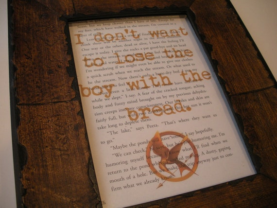 I don't want to lose the boy with the bread... The Hunger Games book page print