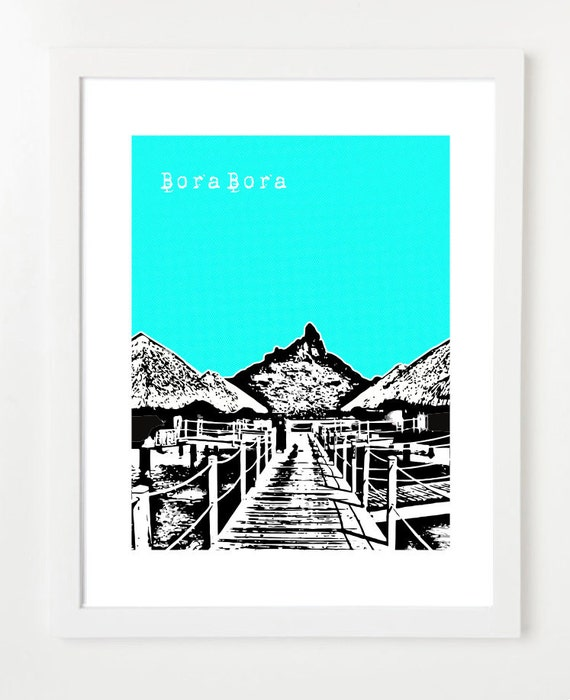 Bora Bora Art - City Skyline Poster 8 x 10 - French Polynesia