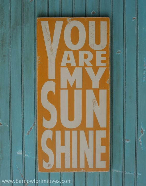 You Are My Sunshine Sign Typography Word Art in Golden Yellow Heavily Distressed