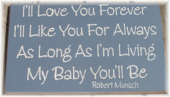 love you forever robert munsch. I#39;ll Love You Forever.