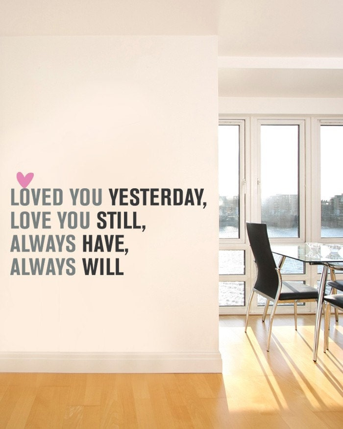 love you always quotes. Love You Always Quote Lettering - Vinyl Wall Sticker. From SimpleShapes