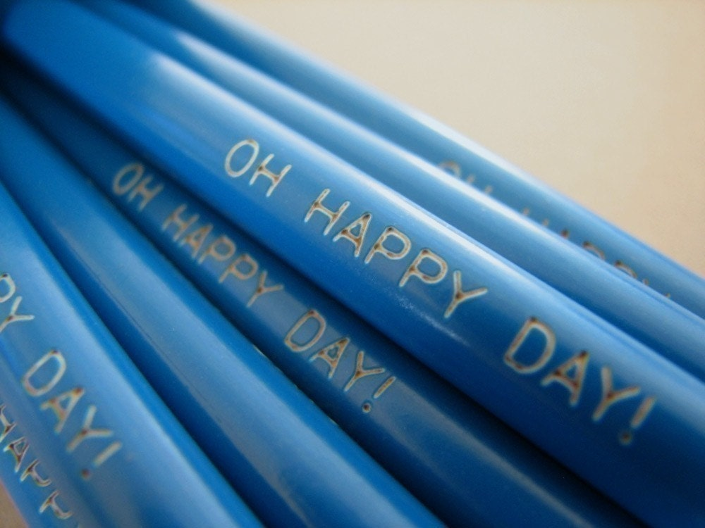 Oh Happy Day Pencils
