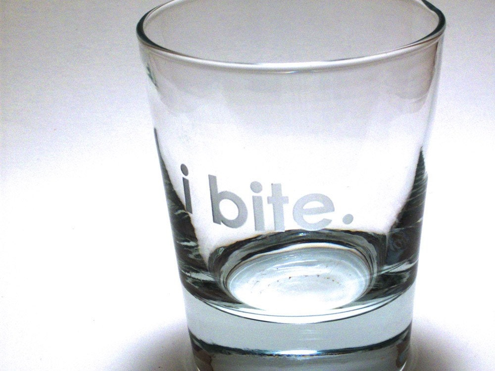 I BITE Etched Old Fashioned glass-by Phoenix Fire Studios