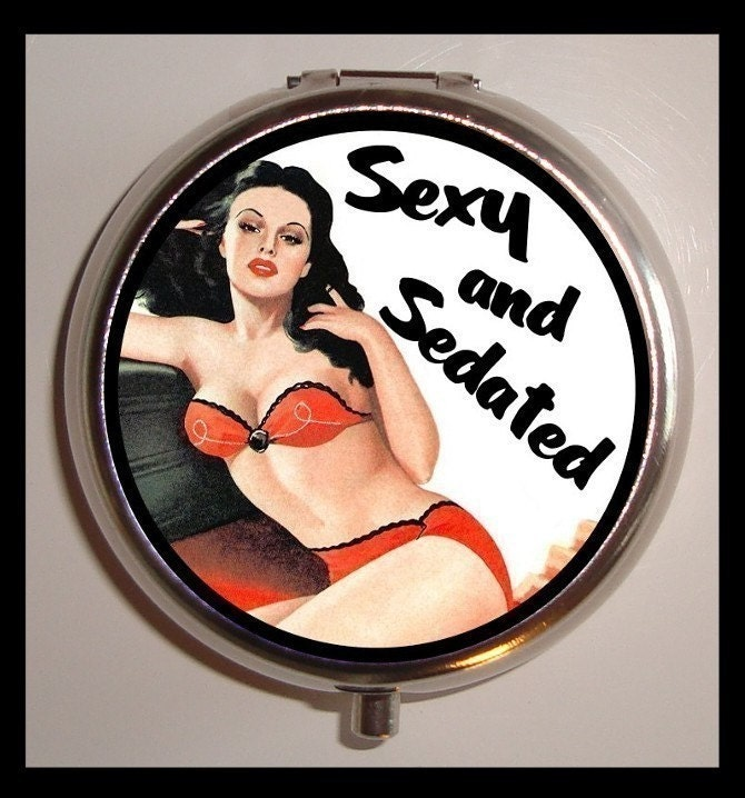 funny pin up quotes. Sexy and Sedated Pinup Pin Up
