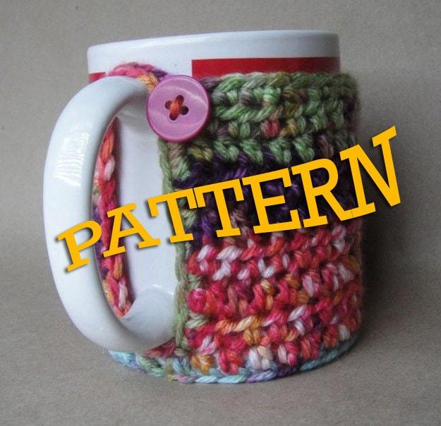Mug Hugger PATTERN  - $3