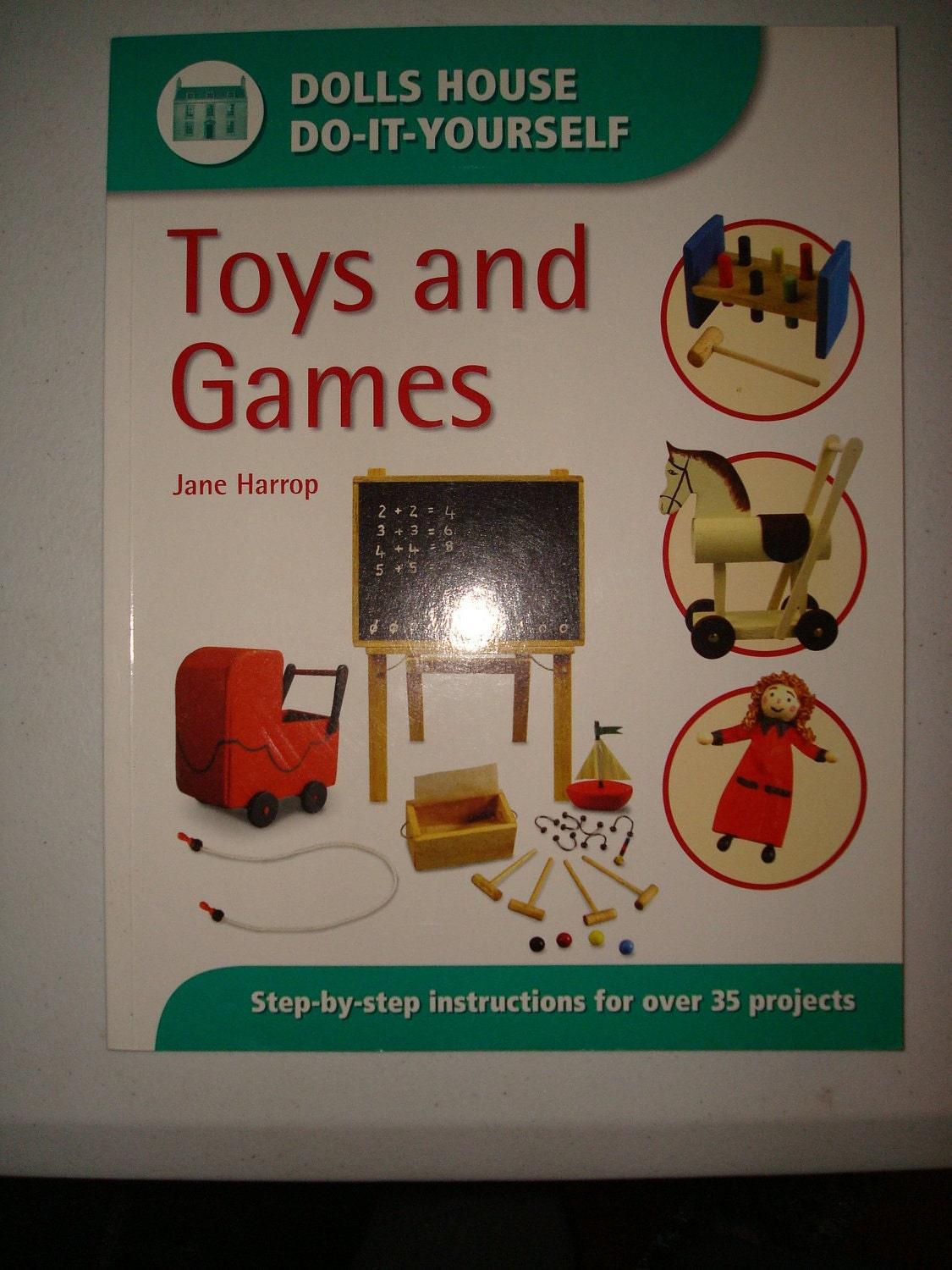 Toys and Games (Dolls House Do-It-Yourself) Jane Harrop